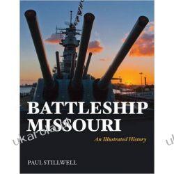 Battleship Missouri: An Illustrated History Paul Stillwell