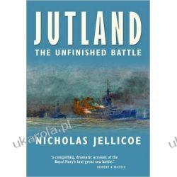 Jutland The Unfinished Battle Nick Jellicoe  Piłka nożna