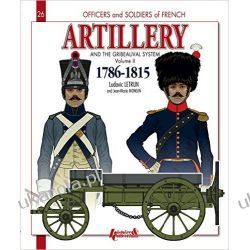 Artillery and the Gribeauval System 2 Officers and Soldiers Pozostałe