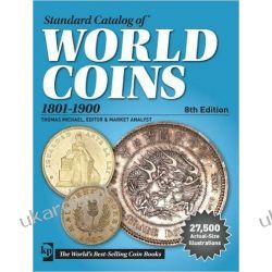 Standard Catalog of World Coins 1801-1900 8th edition George S Cuhaj Hobby, kolekcjonerstwo