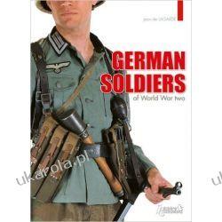 GERMAN SOLDIERS OF WORLD WAR TWO Mundury, odznaki i odznaczenia