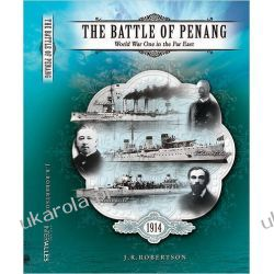 The Battle of Penang : World War One in the Far East Samochody