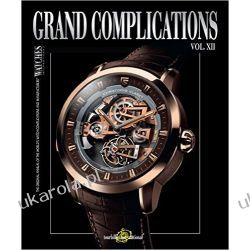 Grand Complications: Volume XII