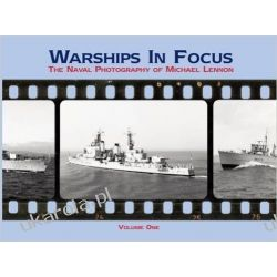 Warships in Focus: The Naval Photography of Michael Lennon Pozostałe