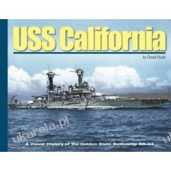 USS California : A Visual History of the Golden State Battleship BB-44 Pozostałe albumy i poradniki