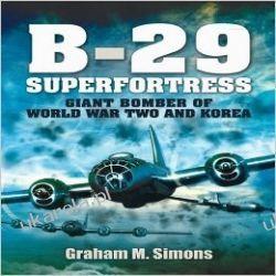 B-29: Superfortress: Giant Bomber of World War 2 and Korea Kalendarze ścienne