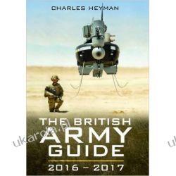 The British Army Guide 2016-2017 Kalendarze ścienne