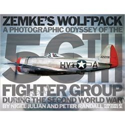 Zemke's Wolfpack: A Photographic Odyssey of the 56th Fighter Group During the Second World War Sztuka, malarstwo i rzeźba