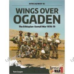 Wings Over Ogaden: The Ethiopian - Somali War, 1978 - 1979 (Africa@War Series) Mundury, odznaki i odznaczenia