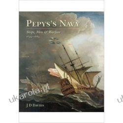 Pepys s Navy: Ships, Men and Warfare 1649-89 Kalendarze książkowe