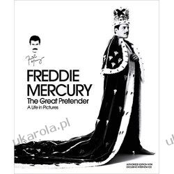 Freddie Mercury: The Great Pretender - A Life in Pictures (Authorized Edition) (Book & CD)