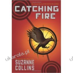 Catching Fire |Hunger Games|2 Pozostałe