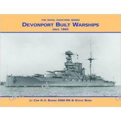 Devonport Built Warships: Since 1860 (Royal Dockyards) Pozostałe