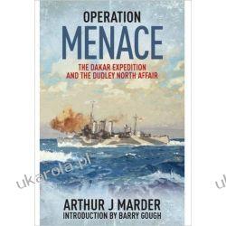 Operation Menace: The Dakar Expedition and the Dudley North Affair Ogród - opracowania ogólne