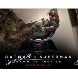 Batman Vs Superman: Dawn Of Justice: The Art of the Film (Batman V Superman)