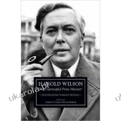 Harold Wilson: The Unprincipled Prime Minister?