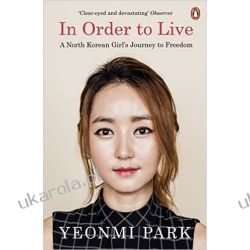 In Order To Live: A North Korean Girl's Journey to Freedom Sztuka, malarstwo i rzeźba