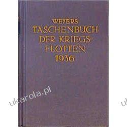 Weyers Taschenbuch der Kriegsflotten XXX Jahrgang 1936 Kalendarze ścienne