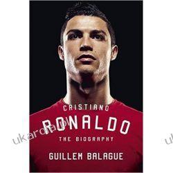 Biografia Cristiano Ronaldo: The Biography