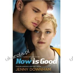 Now is Good Dramat, utwory sceniczne