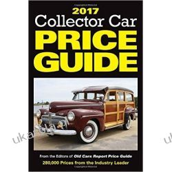 2017 Collector Car Price Guide: From the Editors of Old Cars Report Price Guide Zestawy, pakiety