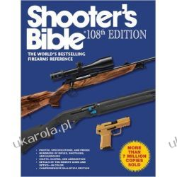 Shooter's Bible, 108th Edition: The World's Bestselling Firearms Reference Kalendarze ścienne