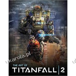 The Art of Titanfall 2 Kalendarze książkowe