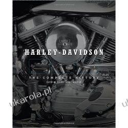 Harley-Davidson: The Complete History Motocykle