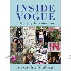 Inside Vogue: A Diary Of My 100th Year Moda, uroda