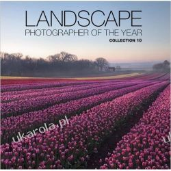 Landscape Photographer of the Year: Collection 10 Pozostałe