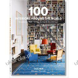 100 Interiors Around the World (Bibliotheca Universalis) Pozostałe