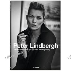 Peter Lindbergh: A Different Vision on Fashion Photography Politycy