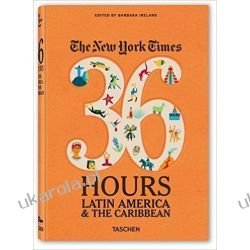 The New York Times. 36 Hours. Latin America & The Caribbean Kalendarze ścienne