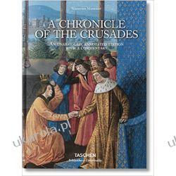 Sébastien Mamerot: A Chronicle of the Crusades Kalendarze ścienne