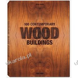 100 Contemporary Wood Buildings Zagraniczne