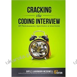 Cracking the Coding Interview, 6th Edition 189 Programming Questions and Solutions  Gayle Laakmann McDowell  Programowanie