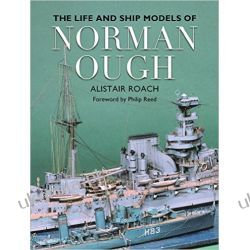 The Life and Ship Models of Norman Ough Zagraniczne