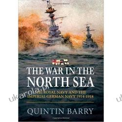 The War in the North Sea - The Royal Navy and the Imperial German Navy 1914-1918 Wokaliści, grupy muzyczne