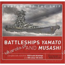 Battleships Yamato and Musashi Anatomy of the Ship