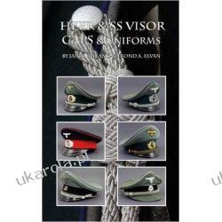 Heer & SS Visor Caps & Uniforms Mundury, odznaki i odznaczenia