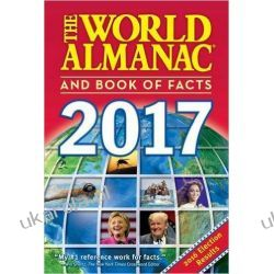 The World Almanac and Book of Facts 2017 Kalendarze książkowe