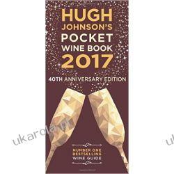 Hugh Johnson's Pocket Wine Book 2017 Kuchnia, potrawy