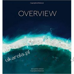 Overview: A New Perspective of Earth Benjamin Grant   Kalendarze ścienne