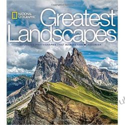 National Geographic Greatest Landscapes: Stunning Photographs that Inspire and Astonish Kalendarze ścienne