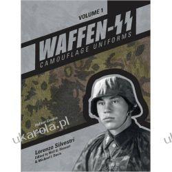 Waffen-SS Camouflage Uniforms, Volume 1: Helmet Covers Smocks Lorenzo Silvestri; Neil G. Stewart; Michael I. Davis Mundury, odznaki i odznaczenia