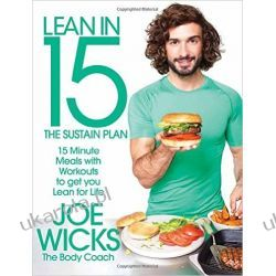 Lean in 15 - The Sustain Plan: 15 Minute Meals and Workouts to Get You Lean for Life  Kuchnia, potrawy
