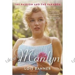 Marilyn: The Passion and the Paradox  Literatura piękna, popularna i faktu