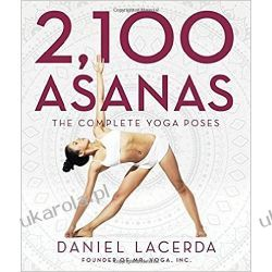 2,100 Asanas: The Complete Yoga Poses Sport, forma fizyczna