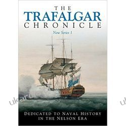 The Trafalgar Chronicle: Number 26: Dedicated to Naval History in the Nelson Era (Journal of the 1805 Club, New Series 1)  Projektowanie i planowanie ogrodu