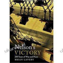 Nelsons Victory Brian Lavery Kalendarze ścienne